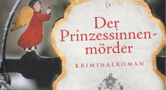 Ein Prinzessinnenmörder in bayerischen Landen