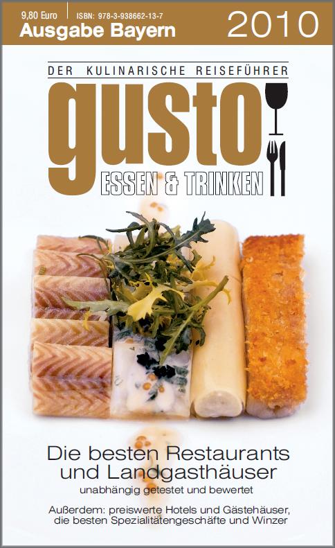 Kulinarischer Reiseführer gusto wählt Bayern zur Gourmet-Hochburg 2010