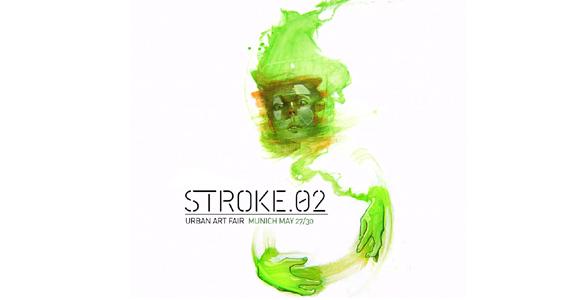 STROKE.02 findet in München statt: Die weltweit erste Messe für Urban Art und New Contemporary