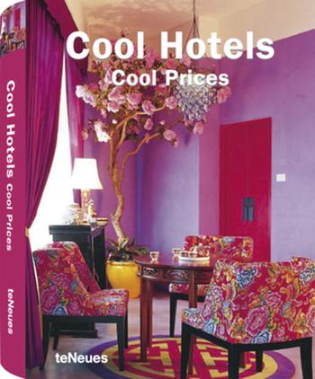 Cool Hotels Cool Prices – Das Münchner Hotel La Maison schaffte es in den renommierten teNeues-Hotelführer