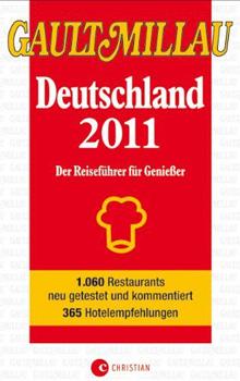 Gault Millau 2011: Fünf bayerische Restaurants in der Kritik