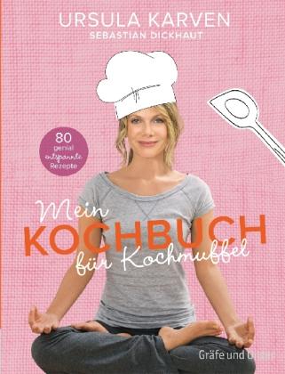 Ursula Karven: Achtwöchiges Anti-Kochmuffel-Programm dank Basic-Cooker Dickhaut