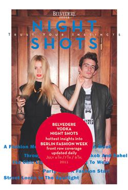 Berlin Fashion Week 2011 mit exklusiven Magazin Belvedere Vodka Night Shots