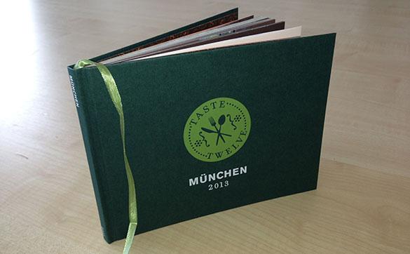 Taste Twelve Buch 2013: Münchner Szene-Restaurants laden zum Hauptgericht ein