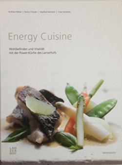 ENERGY CUISINE: Kochbuch für gesunde Ernährung