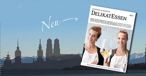 Münchens bestes Foodmagazin: DelikatEssen 2015 ist gerade erschienen