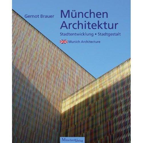 Prächtiger Bildband über Münchens Architektur